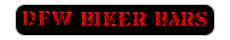 DFW Biker Bars Menu